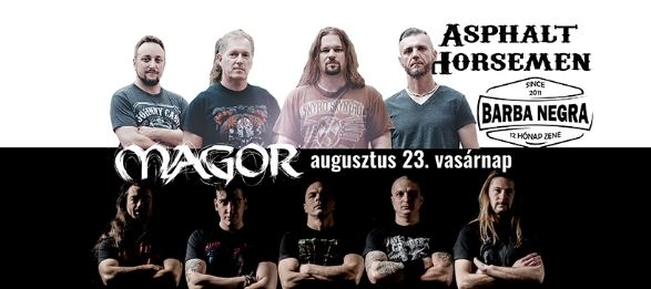 Asphalt Horsemen koncert a Barba Negra Trackban