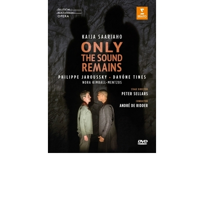 SAARIAHO:ONLY THE SOUND REMAINS (HOLLAND OPERA)  DVD