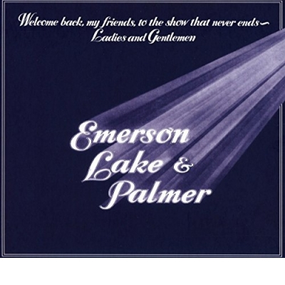 Welcome Back My Friends to Theshow That Never Ends (2 CD)