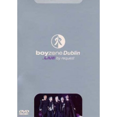 Dublin-Live By Request DVD