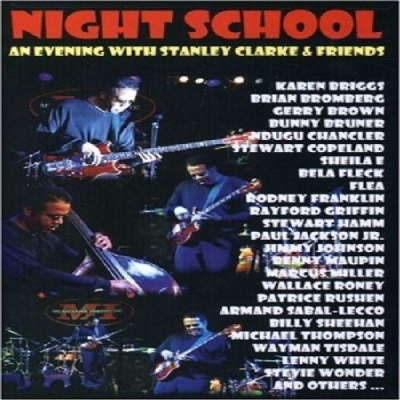 Stanley Clarke - Night School: An Evening With Stanley Clarke & Friends DVD