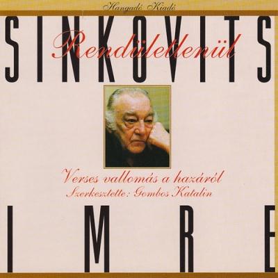 Rendületlenül - Sinkovits Imre verses vallomásai