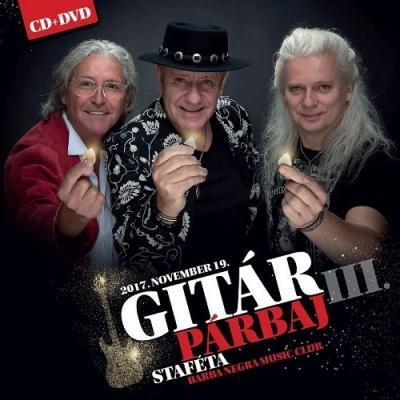 Gitárpárbaj - III. Staféta (CD+DVD)