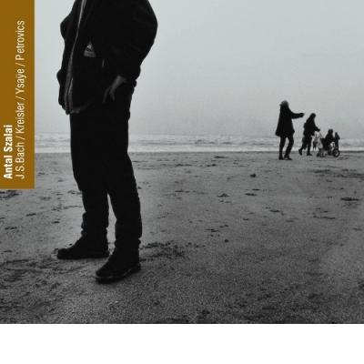 Bach/Ysaye/Petrovics/Kreisler