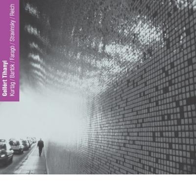 Kurtág/Bartók/Stravinsky/Reich