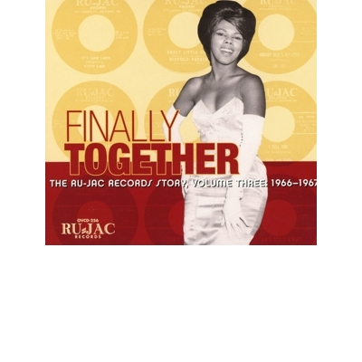 Finally Together: the Ru-Jac Records Story Vol.3: 1966-1967
