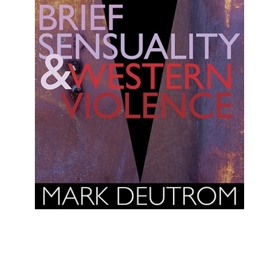 Brief Sensuality And Western Violence - digipack