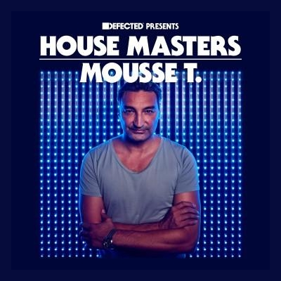 Defected Presents House Masters - Mousse T. 2CD