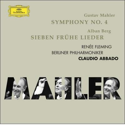 Mahler: Symphony No. 4 / Berg: Sieben fruhe Lieder