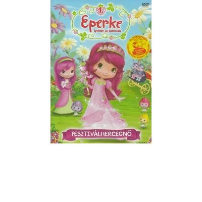 Eperke epresen új kalandjai 1. - Fesztiválhercegnő