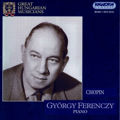 Frédéric Chopin: Great Hungarian Musicians - György Ferenczy: Piano