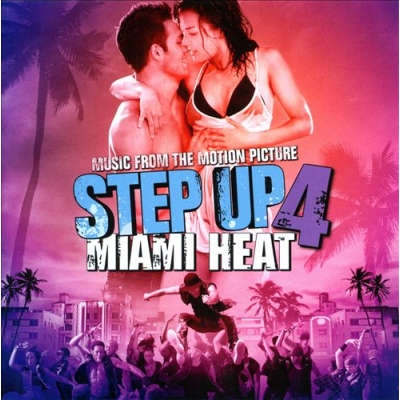 Step Up 4: Miami Heat [Music from the Motion Picture]