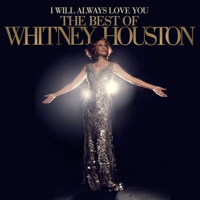 I Will Always Love You: The Best of Whitney Houston - Deluxe