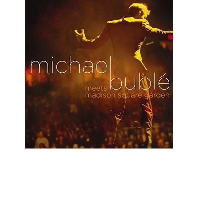 MICHAEL BUBLE MEETS MADISON SQUARE GARDEN CD+DVD