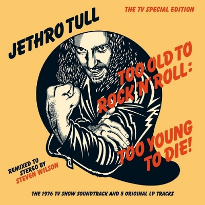 TOO OLD TO ROCK & ROLL:TOO YOUNG TO DIE