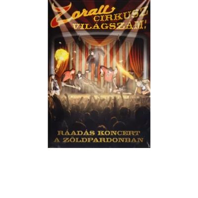 Zorall Cirkusz Világszám Ráadás Koncert DVD
