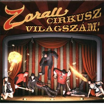Zorall Cirkusz Világszám CD