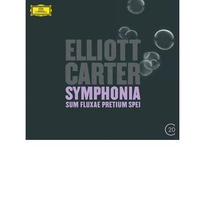 Elliott Carter Symphonia: Sum Fluxae Pretium Spei