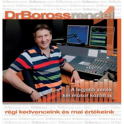 DR. BOROSS RENDEL-Régi kedvenceink és mai értékeink