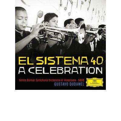 """El Sistema 40 – A Celebration"""