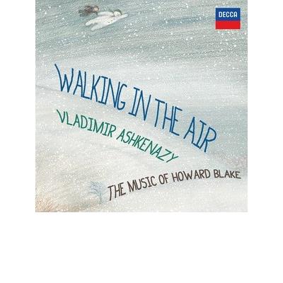 Howard Blake: Walking in the Air