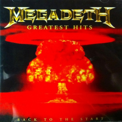 Megadeth ‎– Greatest Hits - Back To The Start