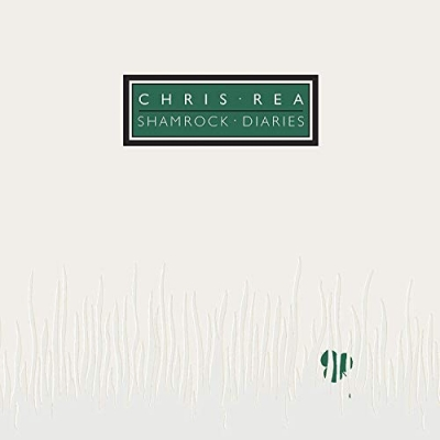 Chris Rea - Shamrock Diaries (Deluxe Edition) (2 CD)