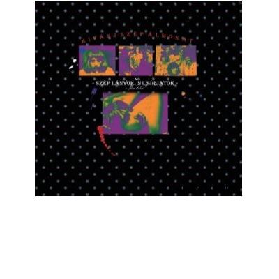 Kívánj szép álmokat - a Szép lányok, ne sírjatok c. film dalai Vinyl
