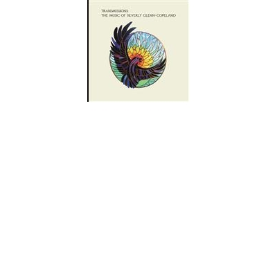 Transmissions: The Music Of Beverly Glenn-Copeland 2LP