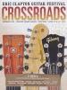 CROSSROADS GUITAR FESTIVAL 2013 2DVD
