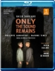 SAARIAHO:ONLY THE SOUND REMAINS (HOLLAND OPERA)  BR