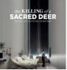 KILLING OF A SACRED DEER  OST (A SZENT HARCOS MEGGYILKOLÁSA)