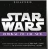 John Williams:STAR WARS: REVENGE OF THE SITH