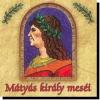 Mátyás király meséi CD