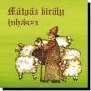 Mátyás király juhásza CD