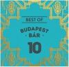 Best Of Budapest Bár 10 (2CD)