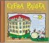 Cifra Palota (kisiskolások aranyalbuma)