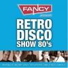 Retro Disco Show 80's (2CD)