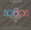 Blank & Jones Present So8os [So Eighties] 10 (3 CD)