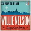 Summertime: Willie Nelson Sings Gershwin [180 gm vinyl]