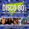 DISCO 80's RARE & Special Various Vol 2.