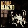 Rejazzed-Bring it on