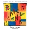 Barcelona II: 25th Anniversary Edition (Special Edition)