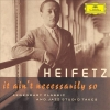Heifetz: It Ain't Necessarily So