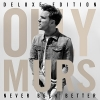 NEVER BEEN BETTER DELUXE EDITION