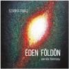 ÉDEN FÖLDÖN (CD+KÖNYV)