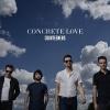 Concrete Love - LP+CD