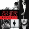 FIFTY SHADES OF OF GRAY OST REMIX