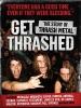 GET THRASHED DVD