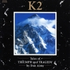 K2-TALES OF TRIUMPH & TRAGEDY
